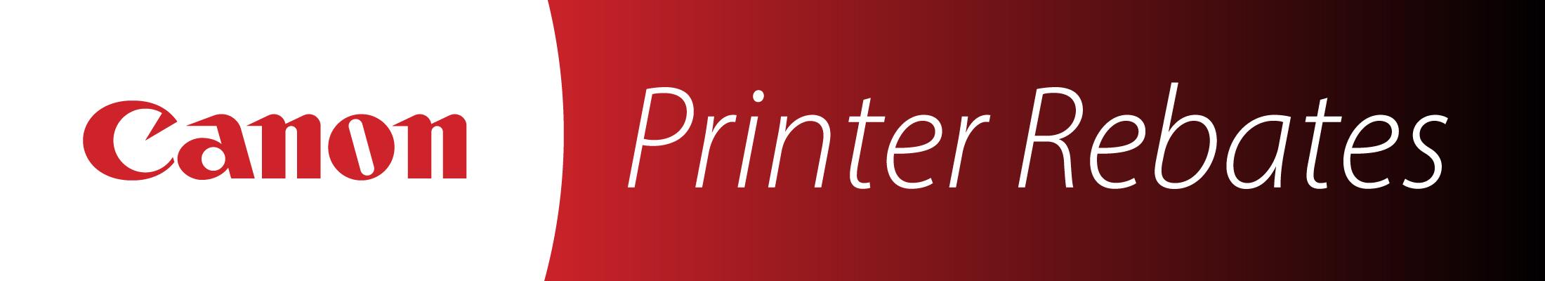 Printer_Rebates 04-07-21_01_Canon_LandingPage_2200x400px